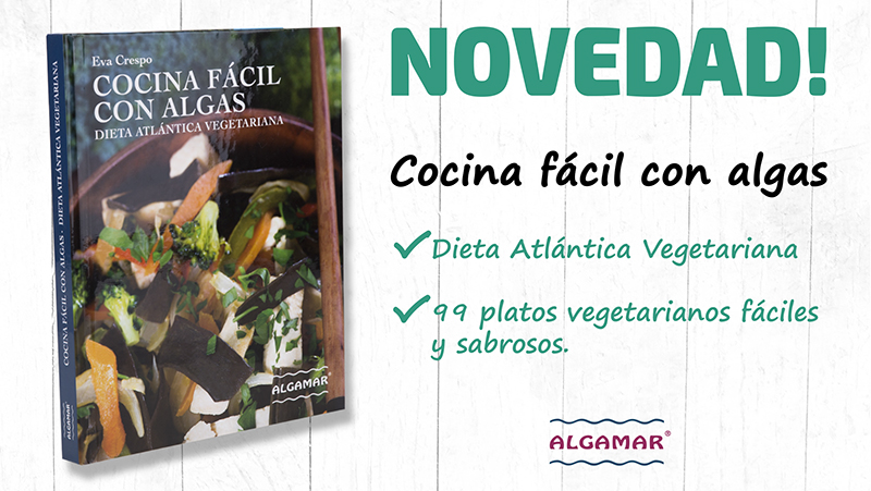 la cocina fácil con algas dieta atlántica vegetariana de Eva Crespo